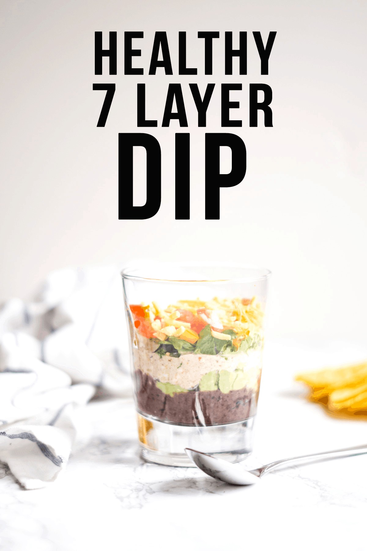 7 Layer Dip (healthy, easy, crowd favourite or eat for dinner_)
