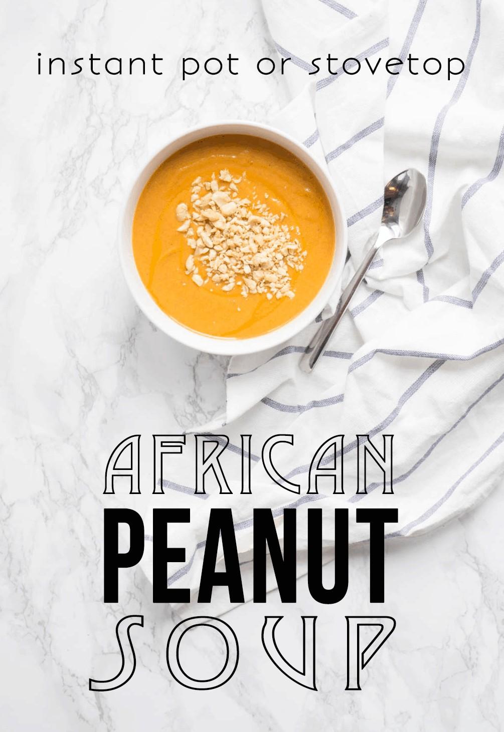 African Peanut Soup (Instant Pot or Stovetop) - #glutenfreerecipes #glutenfree #glutenfreesoup #vegan #veganrecipes #vegansoup #antiinflammatory #soup #souprecipes #instantpot #instantpotsoup #instantpotrecipes