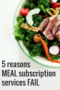 5 Reasons Meal Subscription Services Fail