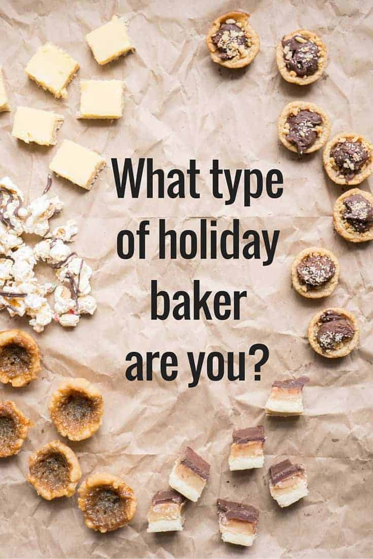 What type of holiday baker are you?
