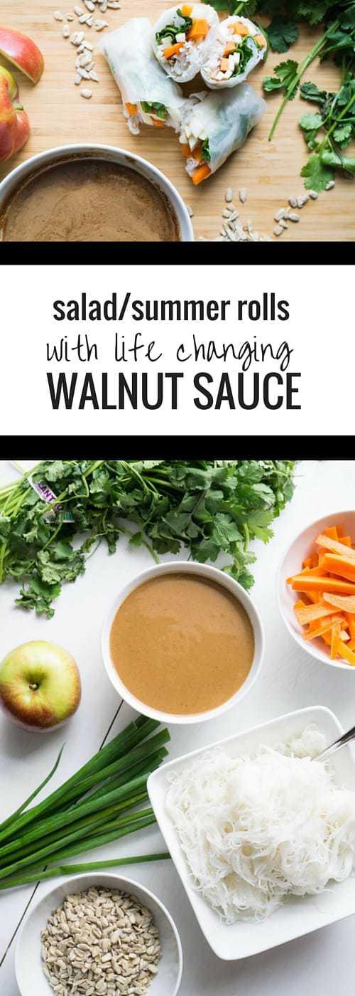 Salad Summer Rolls with life chaning Walnut Sauce