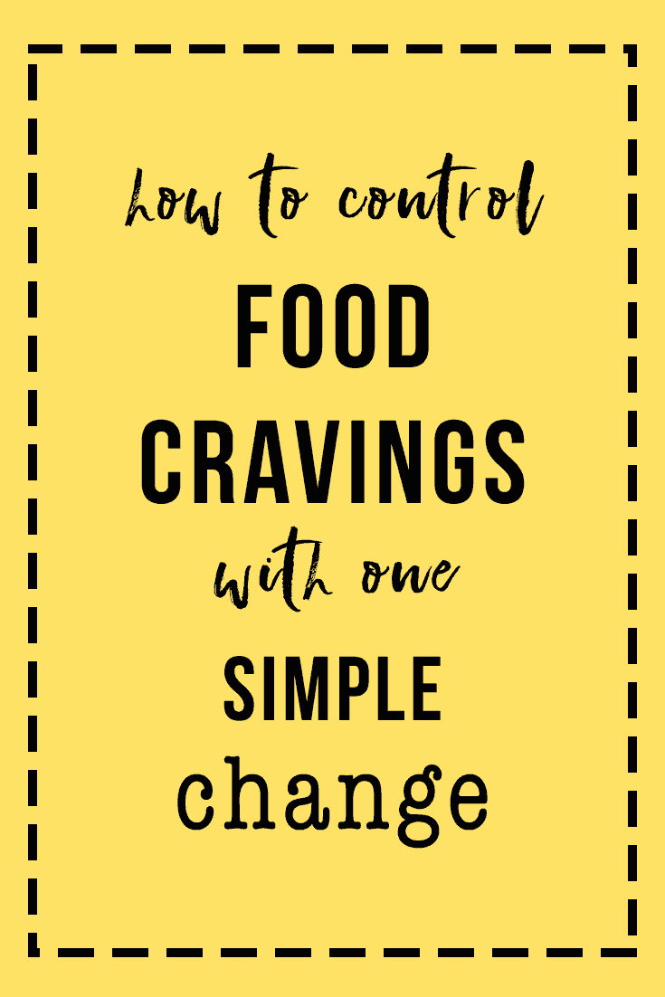 how-to-control-food-cravings-with-one-simple-change