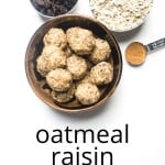energy balls oatmeal raisin cookie