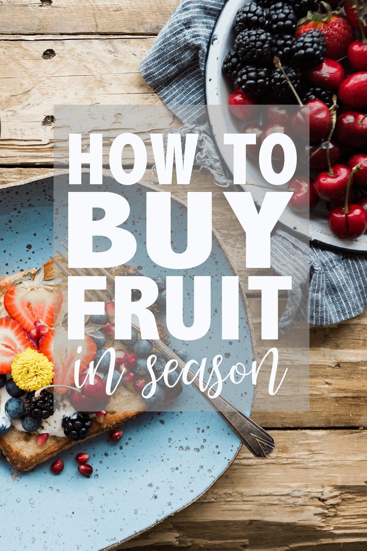 how to buy fruit in season