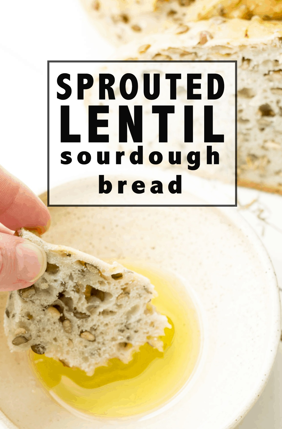 Sprouted Lentil Sourdough Bread: full of aromatic herbs and healthy ingredients, this bread is food for your soul and body!