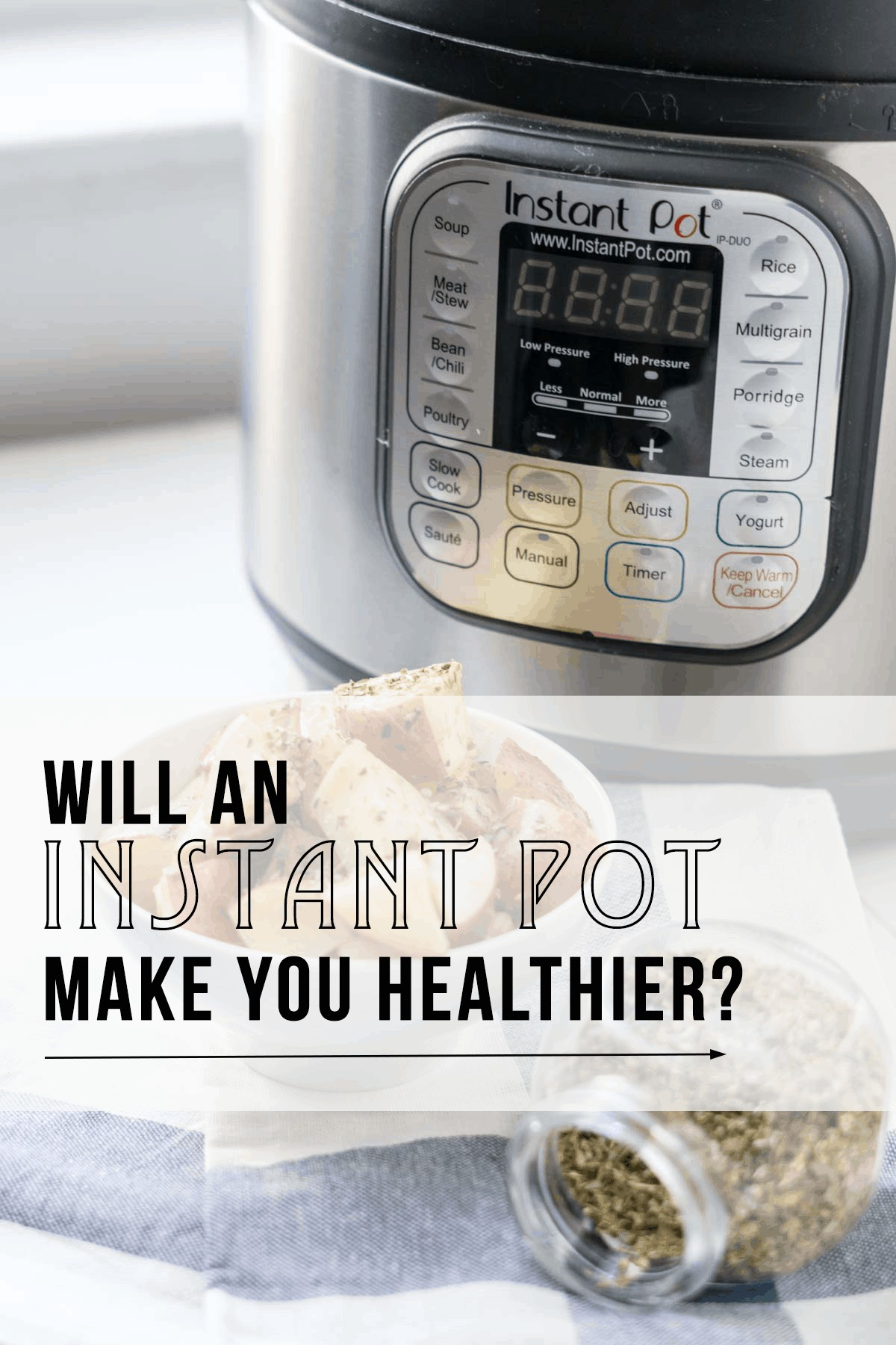 Will an Instant Pot make you healthier? Instant Pot Review