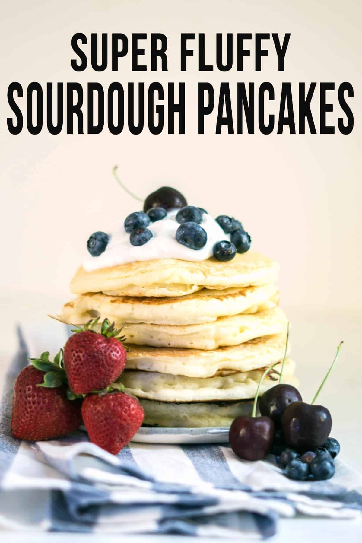Sourdough Pancakes (super fluffy). Use your blender to whip up these delicious sourdough pancakes in no time! Plus read my tips for getting picture perfect pancakes every single time! #sourdough #sourdoughpancakes #sourdoughstarter #pancakes #breakfast #healthybreakfast