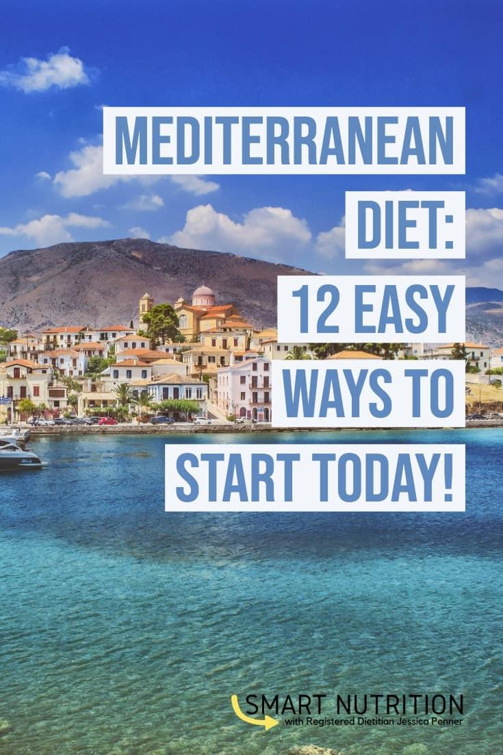 Mediterranean Diet- 12 easy ways to start today! #mediterraneandiet #mediterranean #mediterraneandietplan #healthyeating #antiinflammatorydiet #healthydiet