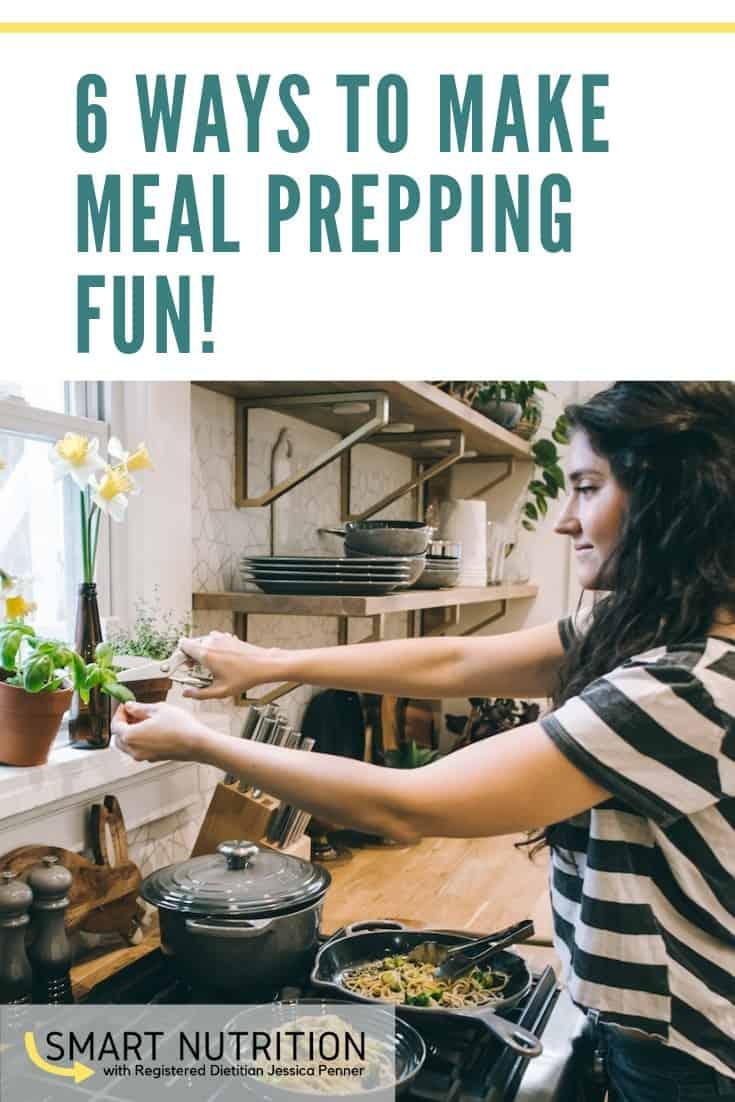 6 ways to make meal prepping fun!